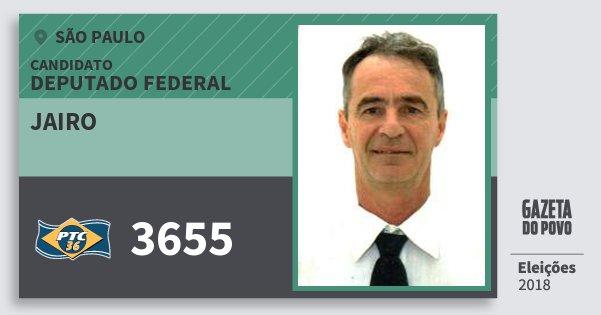 Santinho Jairo 3655 (PTC) Deputado Federal | São Paulo | Eleições 2018