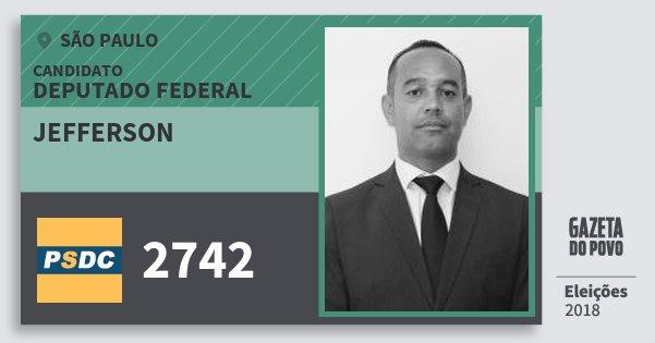 Santinho Jefferson 2742 (DC) Deputado Federal | São Paulo | Eleições 2018