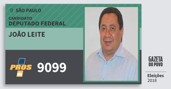 Santinho João Leite 9099 (PROS) Deputado Federal | São Paulo | Eleições 2018