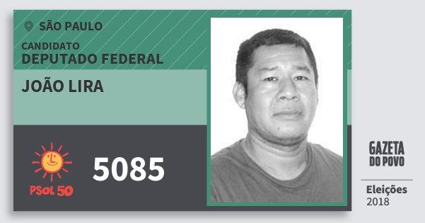 Santinho João Lira 5085 (PSOL) Deputado Federal | São Paulo | Eleições 2018