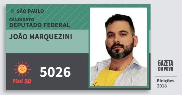 Santinho João Marquezini 5026 (PSOL) Deputado Federal | São Paulo | Eleições 2018