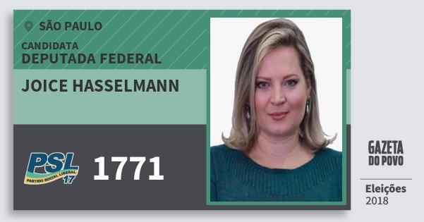 Santinho Joice Hasselmann 1771 (PSL) Deputada Federal | São Paulo | Eleições 2018