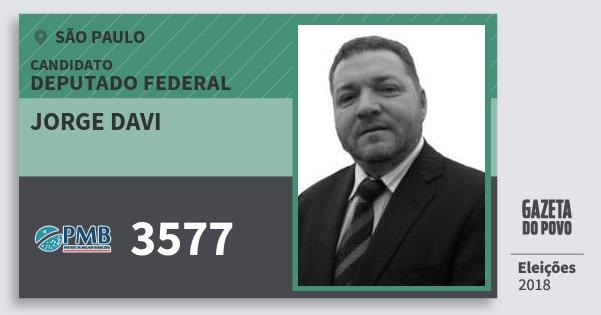 Santinho Jorge Davi 3577 (PMB) Deputado Federal | São Paulo | Eleições 2018
