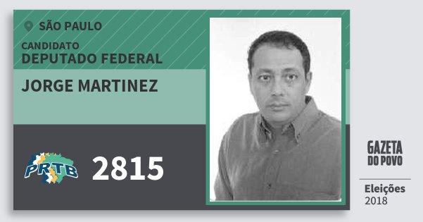 Santinho Jorge Martinez 2815 (PRTB) Deputado Federal | São Paulo | Eleições 2018