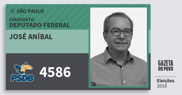 Santinho José Aníbal 4586 (PSDB) Deputado Federal | São Paulo | Eleições 2018