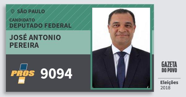 Santinho José Antonio Pereira 9094 (PROS) Deputado Federal | São Paulo | Eleições 2018