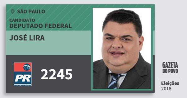 Santinho José Lira 2245 (PR) Deputado Federal | São Paulo | Eleições 2018