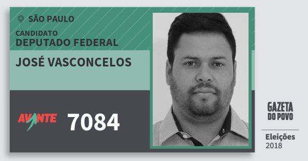 Santinho José Vasconcelos 7084 (AVANTE) Deputado Federal | São Paulo | Eleições 2018