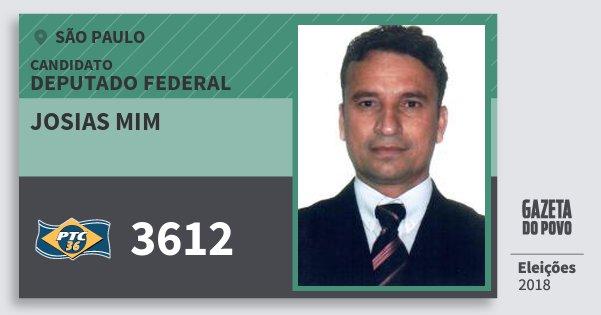 Santinho Josias Mim 3612 (PTC) Deputado Federal | São Paulo | Eleições 2018