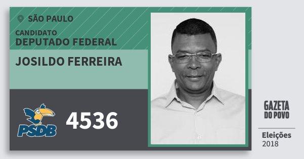 Santinho Josildo Ferreira 4536 (PSDB) Deputado Federal | São Paulo | Eleições 2018