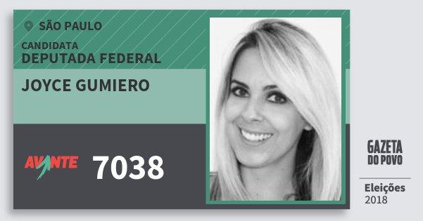 Santinho Joyce Gumiero 7038 (AVANTE) Deputada Federal | São Paulo | Eleições 2018