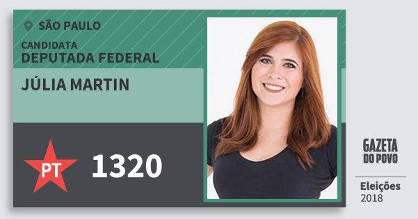 Santinho Júlia Martin 1320 (PT) Deputada Federal | São Paulo | Eleições 2018