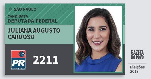 Santinho Juliana Augusto Cardoso 2211 (PR) Deputada Federal | São Paulo | Eleições 2018