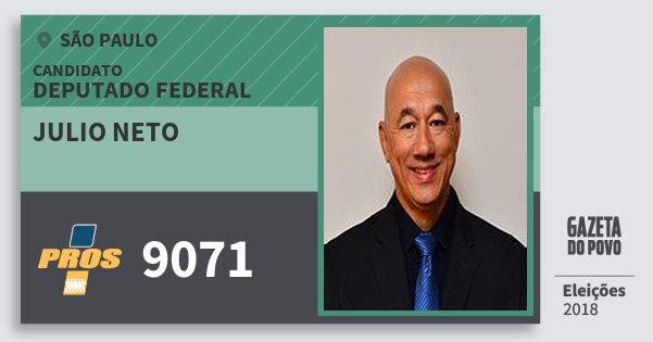 Santinho Julio Neto 9071 (PROS) Deputado Federal | São Paulo | Eleições 2018