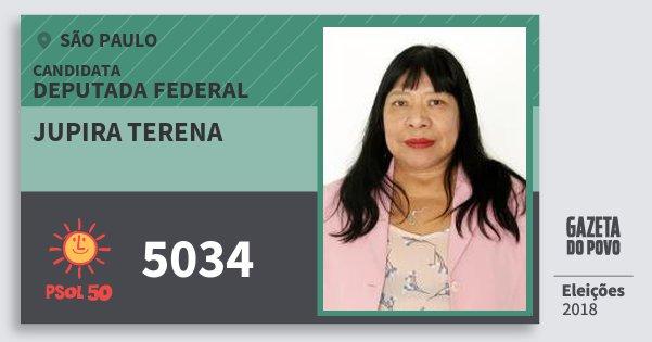 Santinho Jupira Terena 5034 (PSOL) Deputada Federal | São Paulo | Eleições 2018
