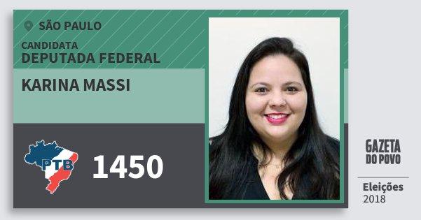 Santinho Karina Massi 1450 (PTB) Deputada Federal | São Paulo | Eleições 2018