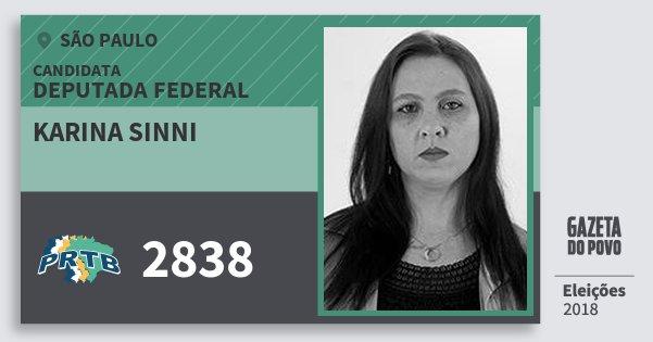 Santinho Karina Sinni 2838 (PRTB) Deputada Federal | São Paulo | Eleições 2018