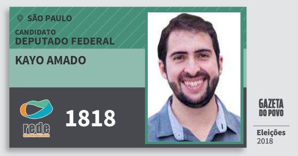Santinho Kayo Amado 1818 (REDE) Deputado Federal   São Paulo   Eleições 2018