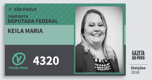 Santinho Keila Maria 4320 (PV) Deputada Federal | São Paulo | Eleições 2018