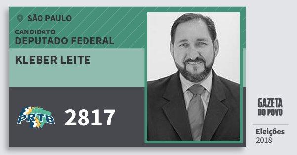 Santinho Kleber Leite 2817 (PRTB) Deputado Federal | São Paulo | Eleições 2018