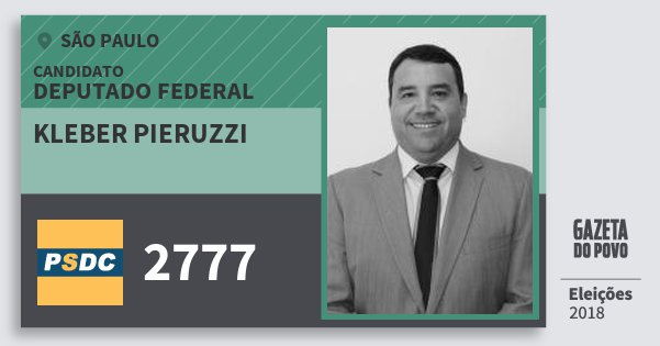 Santinho Kleber Pieruzzi 2777 (DC) Deputado Federal | São Paulo | Eleições 2018
