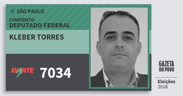 Santinho Kleber Torres 7034 (AVANTE) Deputado Federal | São Paulo | Eleições 2018