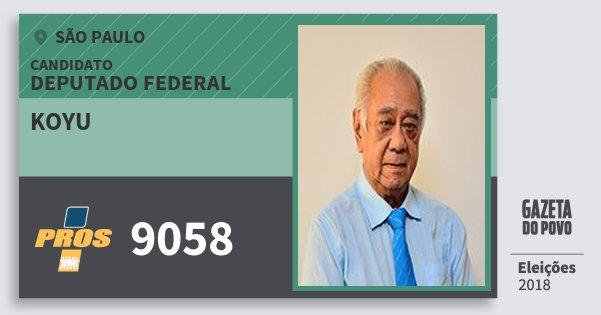 Santinho Koyu 9058 (PROS) Deputado Federal | São Paulo | Eleições 2018