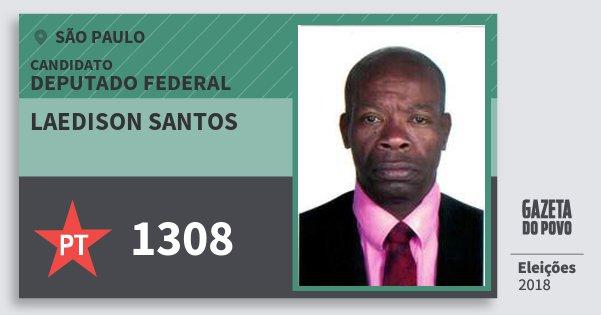 Santinho Laedison Santos 1308 (PT) Deputado Federal | São Paulo | Eleições 2018