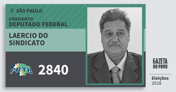 Santinho Laercio do Sindicato 2840 (PRTB) Deputado Federal | São Paulo | Eleições 2018