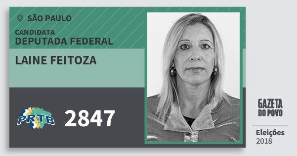 Santinho Laine Feitoza 2847 (PRTB) Deputada Federal | São Paulo | Eleições 2018