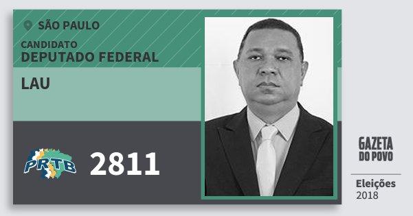 Santinho Lau 2811 (PRTB) Deputado Federal | São Paulo | Eleições 2018