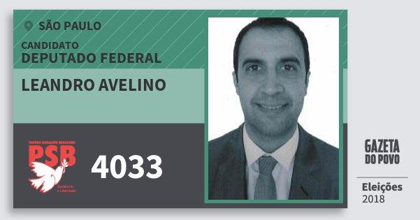 Santinho Leandro Avelino 4033 (PSB) Deputado Federal | São Paulo | Eleições 2018