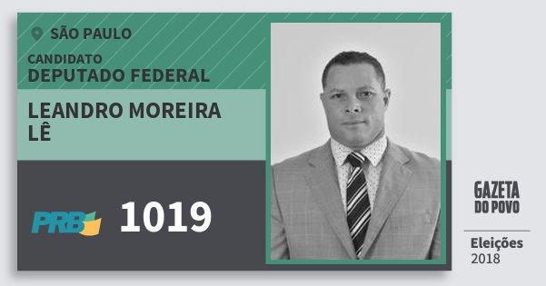 Santinho Leandro Moreira Lê 1019 (PRB) Deputado Federal | São Paulo | Eleições 2018