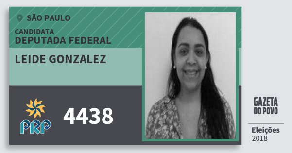 Santinho Leide Gonzalez 4438 (PRP) Deputada Federal | São Paulo | Eleições 2018