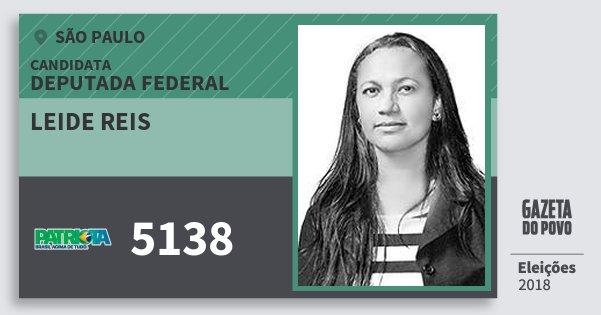 Santinho Leide Reis 5138 (PATRI) Deputada Federal | São Paulo | Eleições 2018