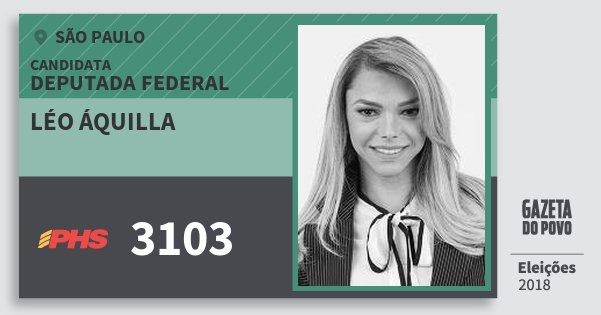 Santinho Léo Áquilla 3103 (PHS) Deputada Federal | São Paulo | Eleições 2018