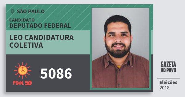 Santinho Leo Candidatura Coletiva 5086 (PSOL) Deputado Federal | São Paulo | Eleições 2018