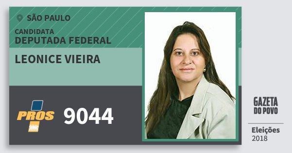 Santinho Leonice Vieira 9044 (PROS) Deputada Federal | São Paulo | Eleições 2018