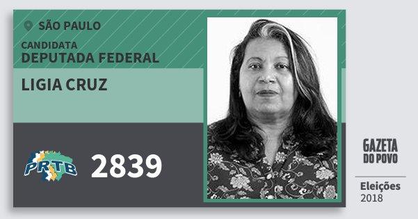 Santinho Ligia Cruz 2839 (PRTB) Deputada Federal | São Paulo | Eleições 2018