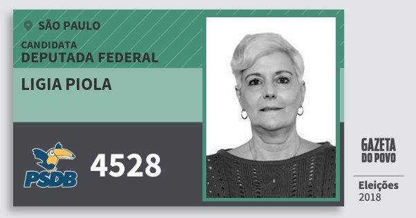 Santinho Ligia Piola 4528 (PSDB) Deputada Federal | São Paulo | Eleições 2018