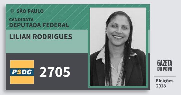 Santinho Lilian Rodrigues 2705 (DC) Deputada Federal | São Paulo | Eleições 2018