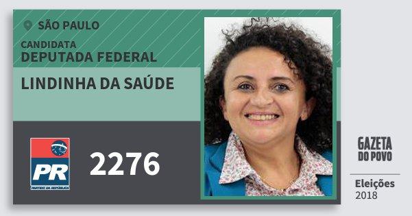 Santinho Lindinha da Saúde 2276 (PR) Deputada Federal | São Paulo | Eleições 2018