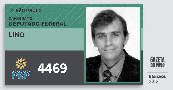 Santinho Lino 4469 (PRP) Deputado Federal | São Paulo | Eleições 2018