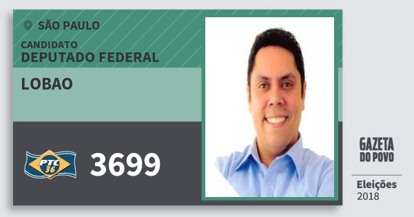 Santinho Lobao 3699 (PTC) Deputado Federal | São Paulo | Eleições 2018
