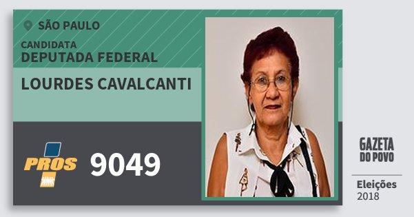 Santinho Lourdes Cavalcanti 9049 (PROS) Deputada Federal | São Paulo | Eleições 2018