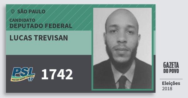 Santinho Lucas Trevisan 1742 (PSL) Deputado Federal | São Paulo | Eleições 2018