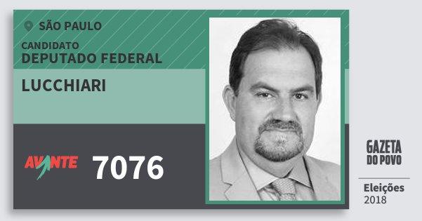 Santinho Lucchiari 7076 (AVANTE) Deputado Federal   São Paulo   Eleições 2018