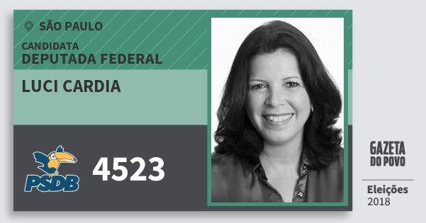 Santinho Luci Cardia 4523 (PSDB) Deputada Federal | São Paulo | Eleições 2018