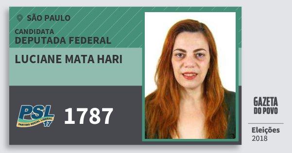 Santinho Luciane Mata Hari 1787 (PSL) Deputada Federal | São Paulo | Eleições 2018
