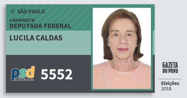 Santinho Lucila Caldas 5552 (PSD) Deputada Federal | São Paulo | Eleições 2018